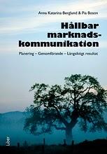 """Bild på omslaget för boken """"Hållbar Marknadskommunikation"""""""